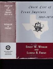 Check List of Texas Imprints: 1861-1876 by Winkler & Friend, 1963 1st ed HC w/DJ