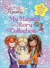 NEW Secret Kingdom: My Magical Story Collection by Rosie Banks