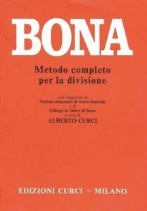 LIBRO TEORIA SOLFEGGIO MUSICALE METODO COMPLETO PER LA DIVISIONE CURCI BONA