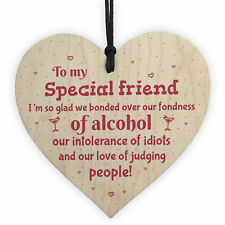 Handmade Special Friend Wooden Plaque Gift Friendship Alcohol Funny Birthday