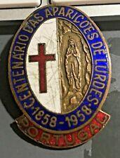 "Cincin19""rara Insignia CENTENARIO DAS APARICOES DE LURDES,1858-1958 PORTUGAL"