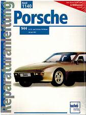 Buch Reparaturanleitung Porsche 944 2,5 i und 3,0 Liter-16V-Motor ab Juni 1981