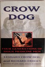 NEW Crow Dog: Four Generations of Sioux Medicine Men, Crow Dog/Erdoes (1995 HC)