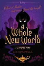 A Whole New World: A Twisted Tale, Braswell, Liz, Good Book