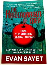 THE KINDERGARDEN OF EDEN How the  Modern Liberal Thinks E SAYET LN 9781480010420