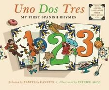 Uno Dos Tres: My First Spanish Rhymes, , New Book