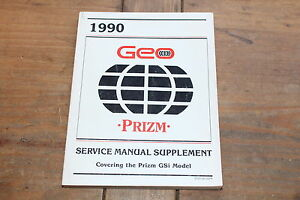 Geo Prizm GSi Model Supplement ST37390SUPP 1990 GM Shop Service Manual