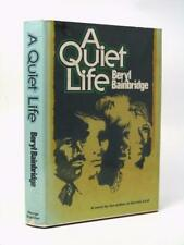 BERYL BAINBRIDGE - signed - A Quiet Life 1st US edition HB DW 1977