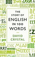 The Story of English in 100 Words by David Crystal Book The Fast Free Shipping