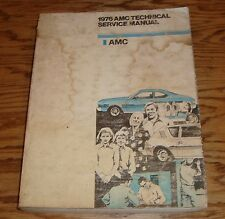 Original 1976 AMC Gremlin Hornet Matador Technical Shop Service Manual 76