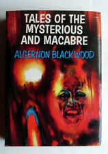 ALGERNON BLACKWOOD Tales of the Mysterious and Macabre 1967 London Supernatural