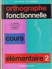 ORTHOGRAPHE Fonctionnelle * Cours Elémentaire CE2  * NATHAN Primaire français EO