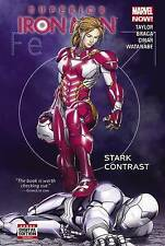 Superior Iron Man, Volume 2: Stark Contrast by Taylor, Tom -Hcover