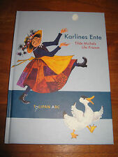 (E1117) KINDERBUCH KARLINES ENTE TILDE MICHELS/LILO FROMM TULIPAN VERLAG EA 2008