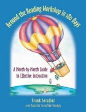 Around the Reading Workshop in 180 Days: A Month-by-Month Guide to Effective In