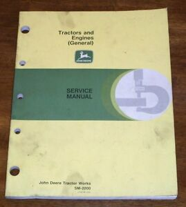John Deere Tractors and Engines (General) Service Manual - SM2000