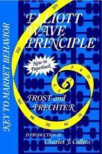 Elliott Wave Principle: Key to Market Behavior: By Frost, A. J., Prechter, Ro...