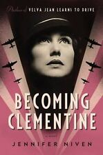 Becoming Clementine: Book 3 in the Velva Jean series - VeryGood - Niven, Jennife