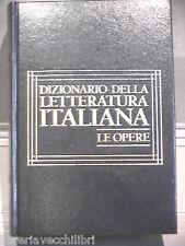 DIZIONARIO DELLA LETTERATURA ITALIANA Le opere Stefano Jacomuzzi CDE UTET di e