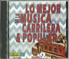 Lo Mejor De La Musica Carrilera & Popular Volume 9 Latin Music CD New