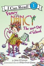 Fancy Nancy: The 100th Day of School (I Can Read Book 1)