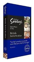 British Bed and Breakfast: Alastair Sawday's Special Places to Stay by Alastair
