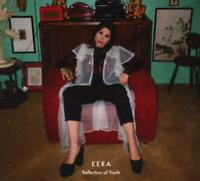 EERA Reflection Of Youth (2017) 10-track CD album NEW/SEALED