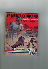 BOY'S FRIEND LIBRARY No. 575 1937 By Nero's Command - Victor Nelson