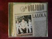 CAFE' QUIJANO- LA LOLA (2000). CD.