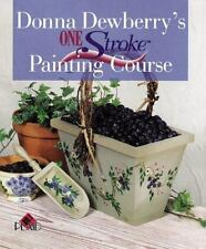 Donna Dewberry's One Stroke Painting Course, Donna Dewberry, 0806918756, Book, G