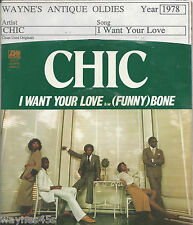 CHIC * 45 * I Want Your Love * 1978 * VG++ * Sealed * ORIGINAL w/ PICTURE SLEEVE