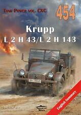 Wydawnictwo #454 Krupp L2H 43/L2H 143 (1/35, 1/48, 1/72, Tamiya, Dragon)