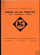 "Allis-Chalmers ""ED-40 Depthomatic"" Tractor Instructions"