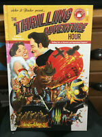 THE THRILLING ADVENTURE HOUR NO 1  ACKER AND BLACKER  NEW HB
