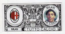 figurina - TUTTO CALCIO EURO MONETE  - MILAN RUI COSTA