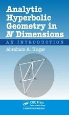 Analytic Hyperbolic Geometry in N Dimensions: An Introduction, Ungar, Abraham Al