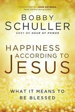 Happiness According to Jesus: What It Means to Be Blessed-ExLibrary