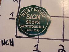 Vintage Label: WESTWOOD SIGN SHOPS weswood NJ