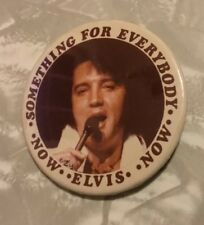 Elvis Something For Everybody Elvis Now Button / Pin