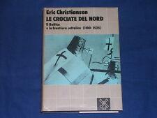 Christiansen Le crociate del Nord Il Mulino