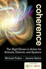 Coherence: The Right Drivers in Action for Schools, Districts, and Systems by Fu