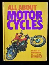 All About Motor Cycles by Pedr Davis (Hamlyn, Australia, 1974) Hardback