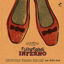 """Quantic Presenta Flowering Inferno-Shuffle-Les Chaussures feat. HOL (NEW 7"""" vinyl)"""