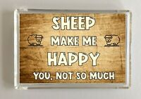 Sheep Gift - Novelty Fridge Magnet - Makes Me Happy - Ideal Present Birthday