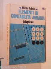 ELEMENTI DI CONTABILITA AGRARIA Olinto Fabris Edagricole 1986 libro scuola corso