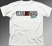 Mitsubishi Ralliart inspired EVO Car UNDERSTEER DRIFT white t-shirt OZ01350