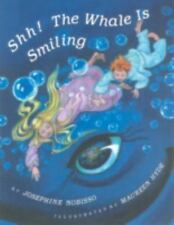 NEW - Shh! The Whale Is Smiling by Nobisso, Josephine