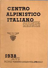CENTRO ALPINISTICO ITALIANO (Julius Evola, Fosco Maraini) - 1938