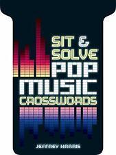 Sit & Solve® Pop Music Crosswords (Sit & Solve® Series)