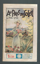 *** AU PAYS DU SOLEIL PIERRE CLAUDE 1936 COLLECTION STELLA N°392